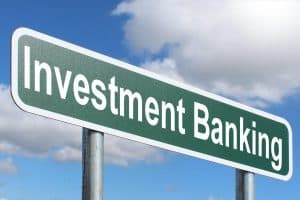 Investment Banking: A Solution to your Firm