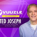 Vuuzle Media Corp. Assigns the Music Legend, Ted Joseph, as Their New CEO