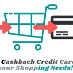 Perks of Cash Back Credit Cards that You must Know